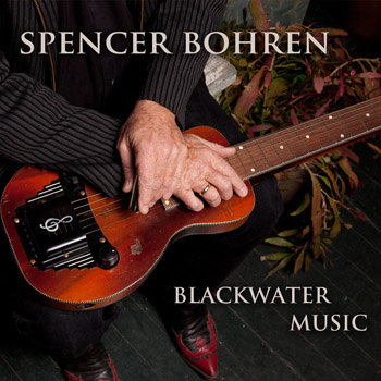 Spencer Bohren - Blackwater Music cover art