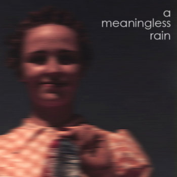 A Meaningless Rain cover art