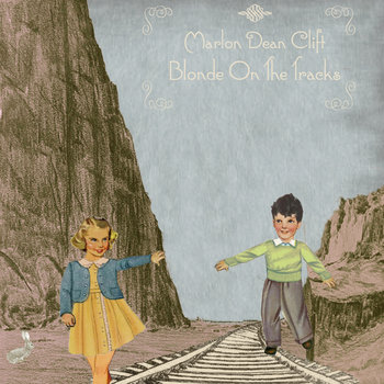 Blonde On The Tracks: Home Recordings & Live Demos cover art