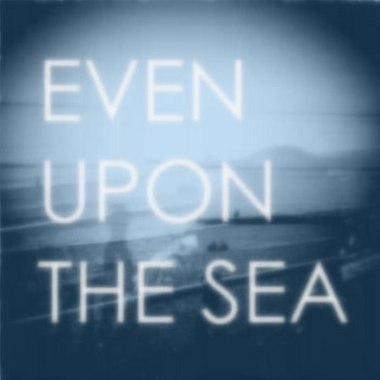 Even Upon The Sea cover art