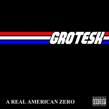 A Real American Zero cover art