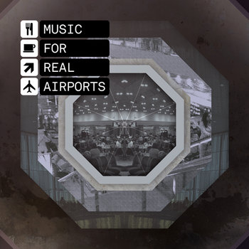Music For Real Airports cover art