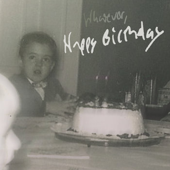Whatever, Happy Birthday - Single cover art