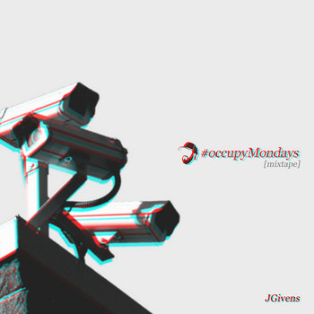 #occupyMondays [mixtape] cover art