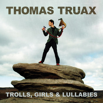 Trolls, Girls & Lullabies (pre-order) cover art