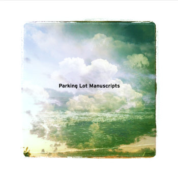 Parking Lot Manuscripts cover art