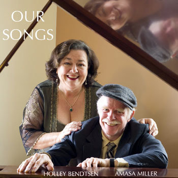 Holley Bendsten & Amasa Miller - Our Songs cover art