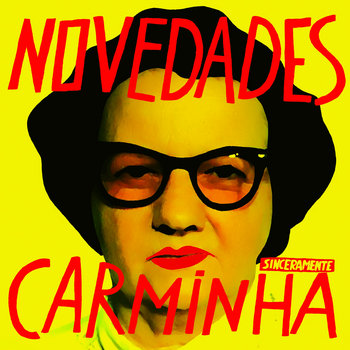 SINCERAMENTE CARMINHA cover art