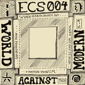 ECS 004: AGAINST THIS MODERN WORLD cover art