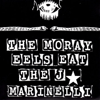 The Moray Eels Eat the J Marinelli cover art