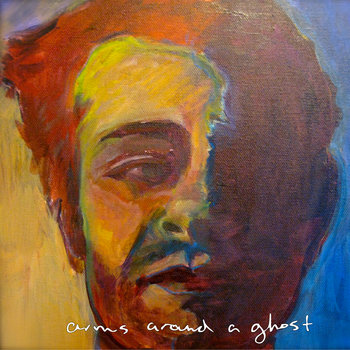 Arms Around a Ghost cover art