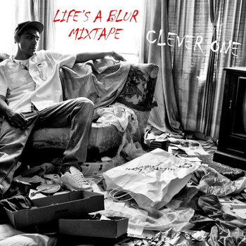 LIFE'S A BLUR MIXTAPE cover art