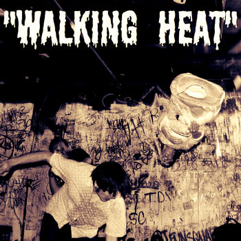 """Walking Heat"" cover art"