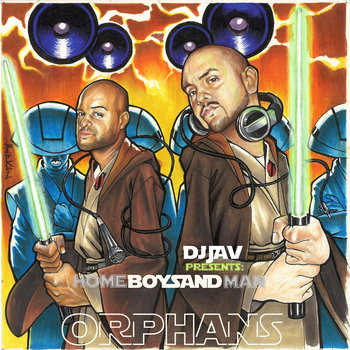 DJ JAV presents HOMEBOY SANDMAN: Orphans cover art