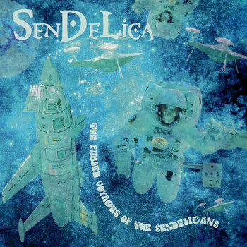 THE FABLED VOYAGES OF THE SENDELICANS cover art