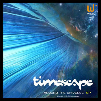 TIMESCAPE - Around The Universe (Woorpz Records) cover art