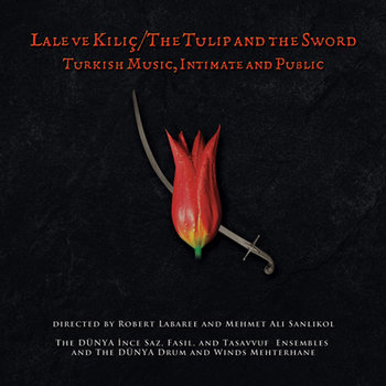 Lale Ve Kılıç/The Tulip and The Sword cover art