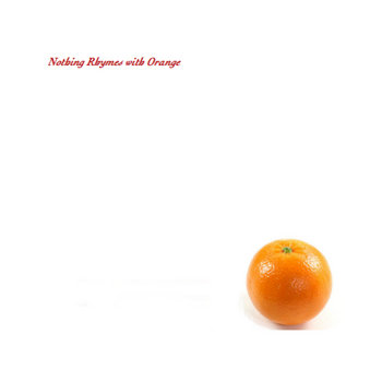 Nothing Rhymes with Orange cover art