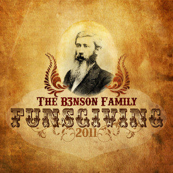 The B3nson Family Funsgiving 2011 cover art