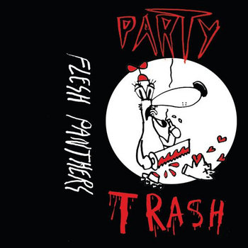 PARTY TRASH live at coles 10/12/2013 cover art