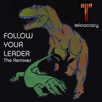 Follow Your Leader - The Remixes cover art