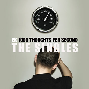 1000 Thoughts Per Second - The Singles cover art