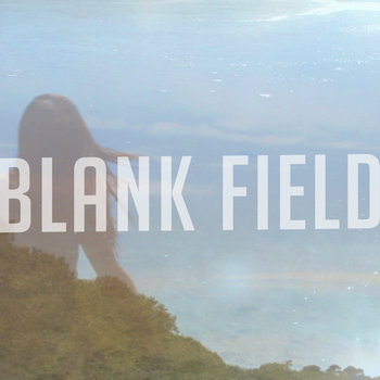 Blank Field cover art