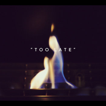 Too Late (Live) cover art