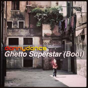 Ghetto Superstar (Extended DJ Boot) cover art