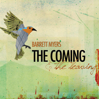 The Coming &amp; The Leaving cover art
