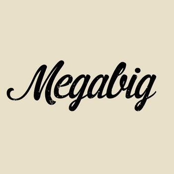MEGABIG cover art