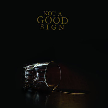 Not a Good Sign cover art