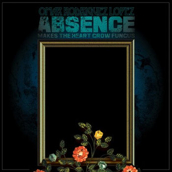 Absence Makes The Heart Grow Fungus cover art