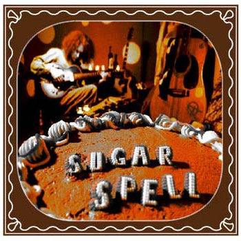 SUGAR SPELL  (2007) cover art