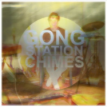 Gong Station Chimes cover art