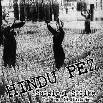 Surgical Strike - The Best Of Hindu Pez cover art