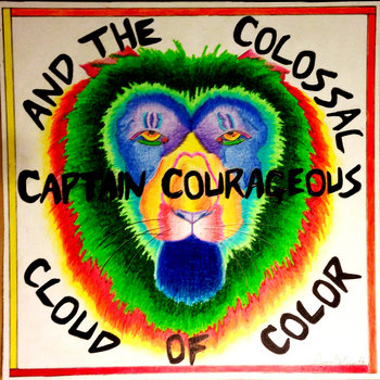 Captain Courageous and the Colossal Cloud of Color cover art