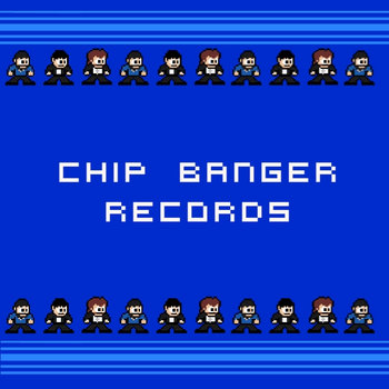 Chip Banger Records Vol.1 cover art