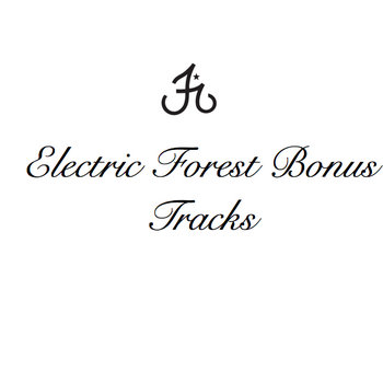 Electric Forest Bonus Tracks cover art