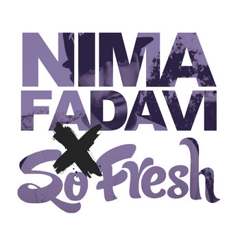 Nima Fadavi x So Fresh EP cover art