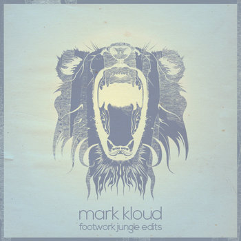 Mark Kloud - Footwork Jungle Edits cover art