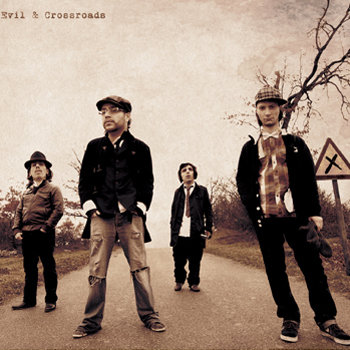 """Evil & Crossroads"" (2012) cover art"