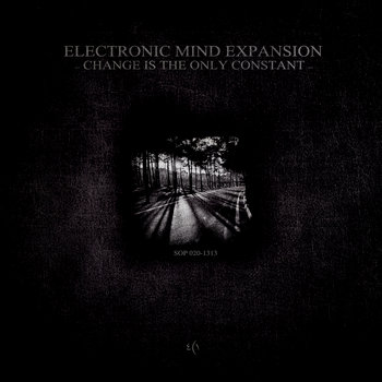 Electronic Mind Expansion - Change Is The Only Constant cover art