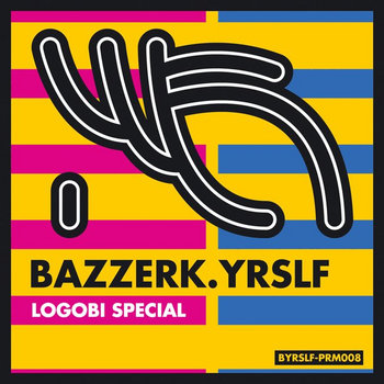 BAZZERK.YRSLF cover art