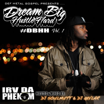 Dream Big. Hustle Hard. vol 1 (#DBHHvol1) cover art