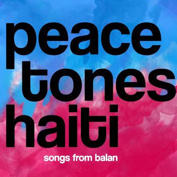 PeaceTones Haiti cover art