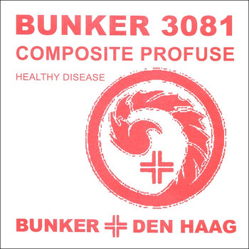 (Bunker 3081) Healthy Disease (2009) cover art