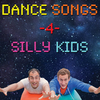 Dance Songs for Silly Kids cover art