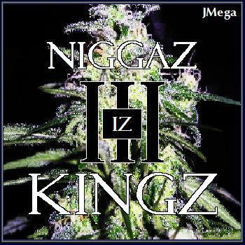 Niggaz Iz Kingz III cover art