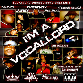 I&#39;m A VocalLord The Mixtape cover art